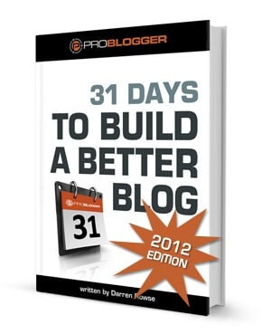 31 Days to Building a Better Blog – in 8 Weeks!