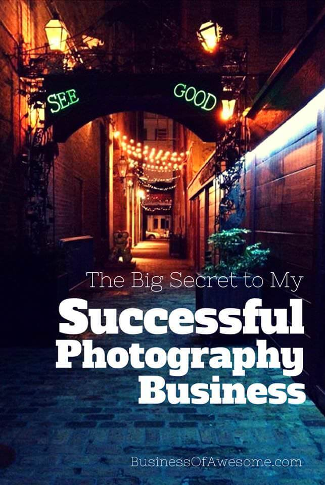 The Big Secret to My Successful Photography Business