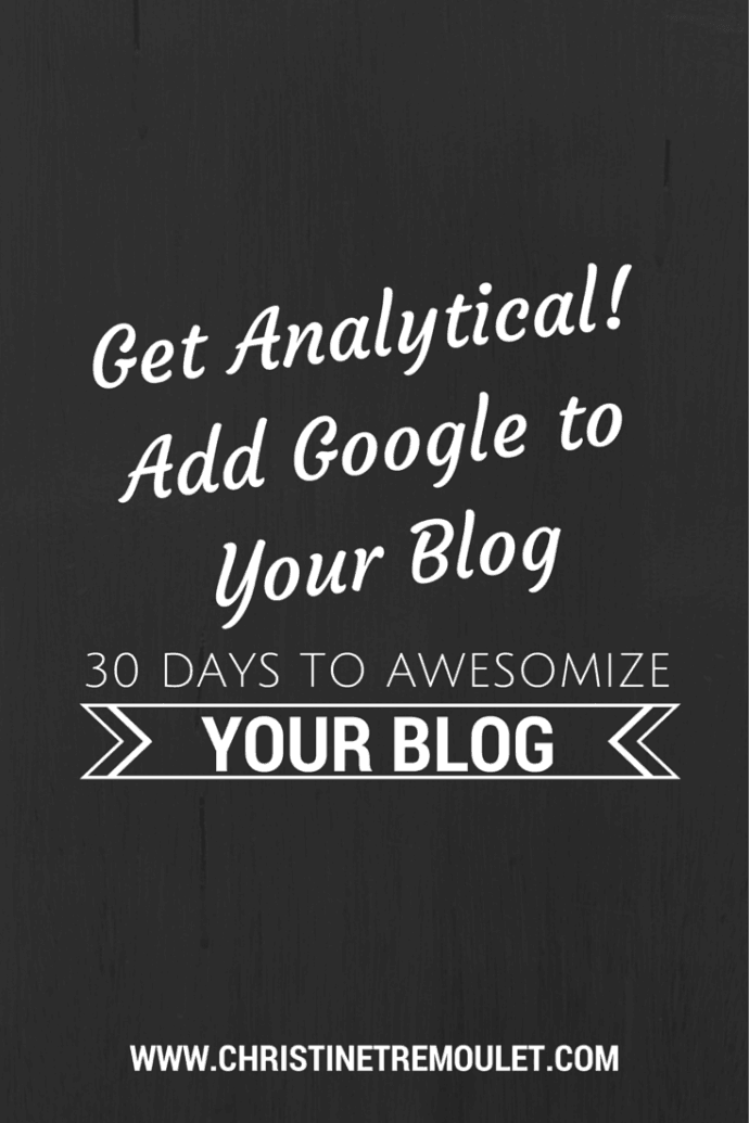 Get Analytical – Add Google Analytics to Your Blog!