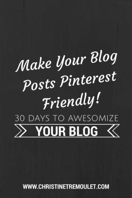 Make Your Blog Pinterest Friendly!