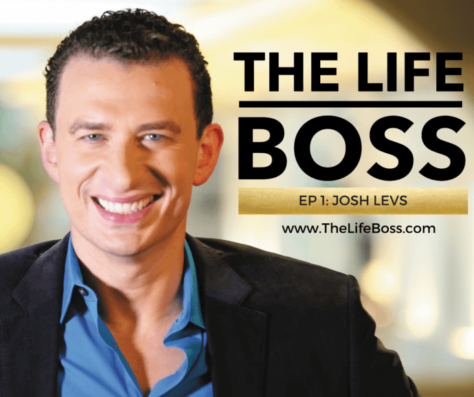 The Life Boss - Episode 1: Josh Levs