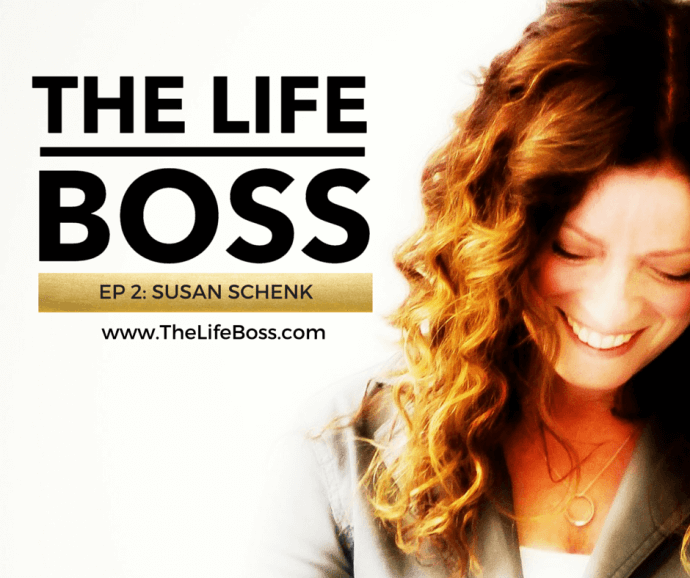 The Life Boss - Episode 2: Susan Schenk, Author of Beyond OK