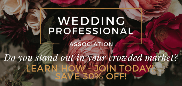 Wedding Professional Association - 30% off - Join Today!