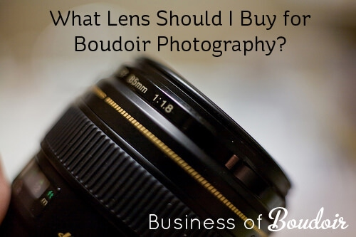 What lens should I buy for boudoir photography?