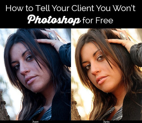 How to Tell Your Client You Won't Do Extensive Photoshop Work for