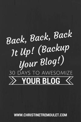 Backup Your Blog for safe keeping!