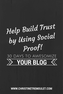 Help build trust for your blog by using social proof!