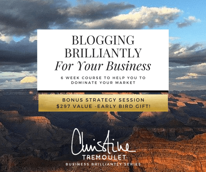Blogging Brilliantly - 6 Week Course with Early Bird Gift!