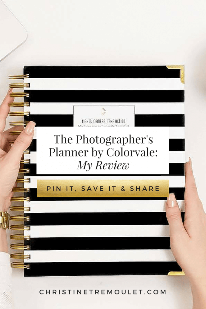 The Photographer's Planner by Colorvale Review - this is the planner that completely changed her business! https://christinetremoulet.com/the-photographers-planner-from-colorvale-a-review