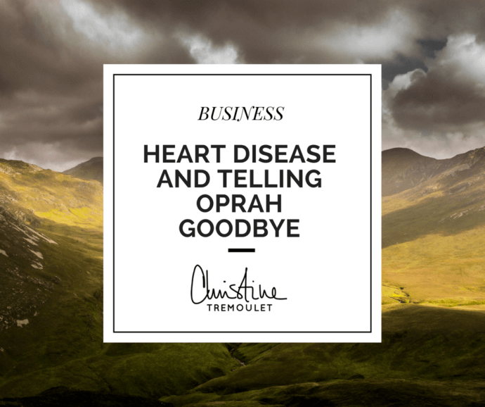 Heart Disease and Telling Oprah Goodbye