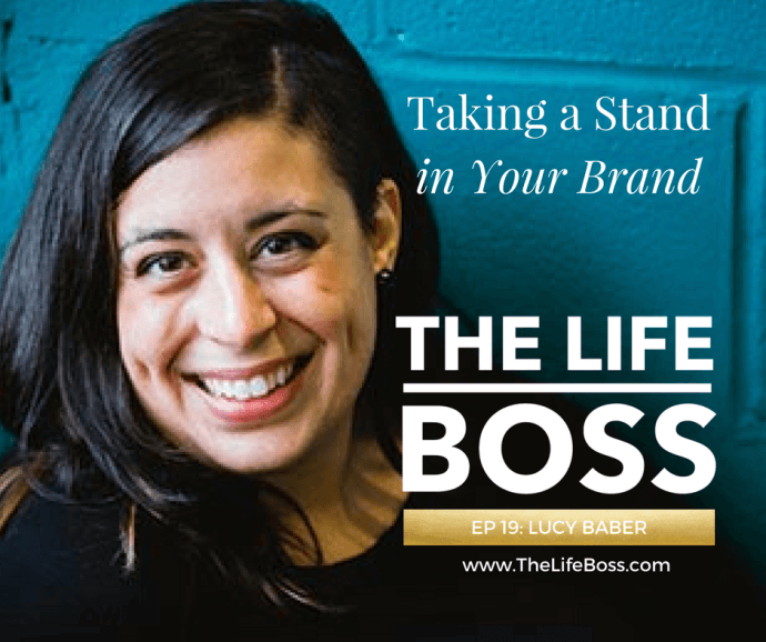Lucy Baber talks about taking a stand with her brand and the 100 Black Dads project on Episode 19 of The Life Boss Show