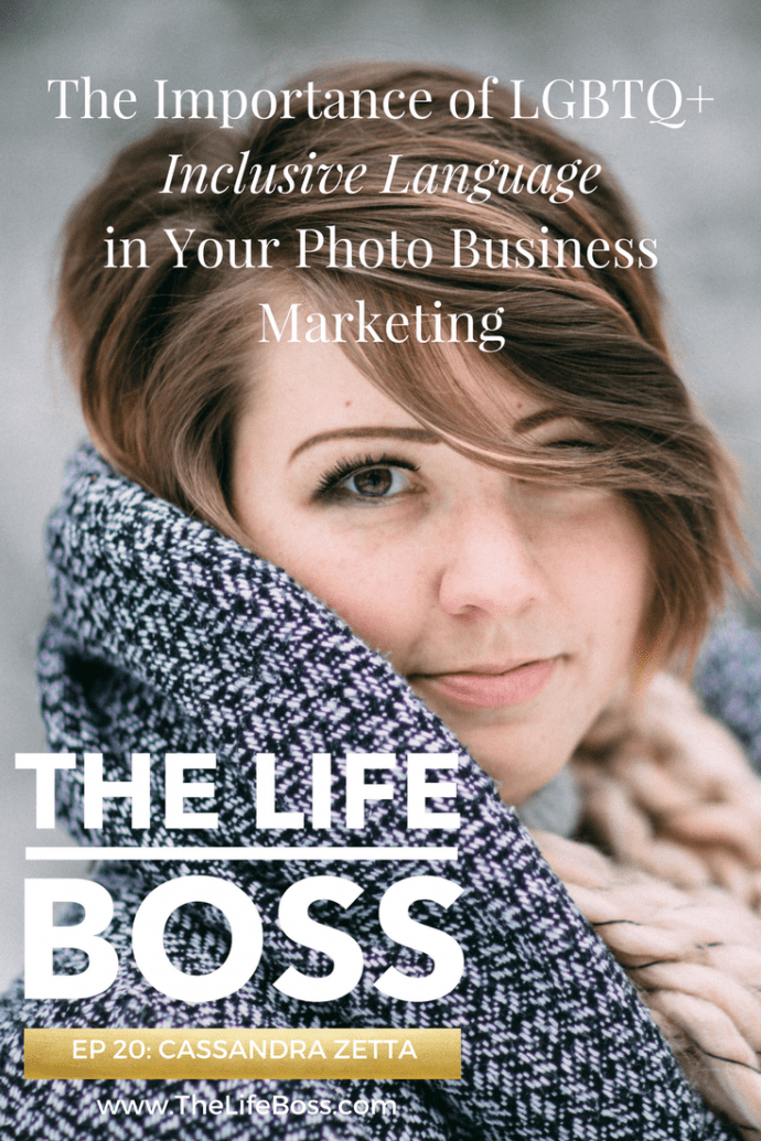 If you are a professional photography business owner, it is essential that you use inclusive language throughout your website & marketing material. Learn more about how in this episode with Cassandra Zetta on https://ChristineTremoulet.com/episode20 #lgbt #lbgtq