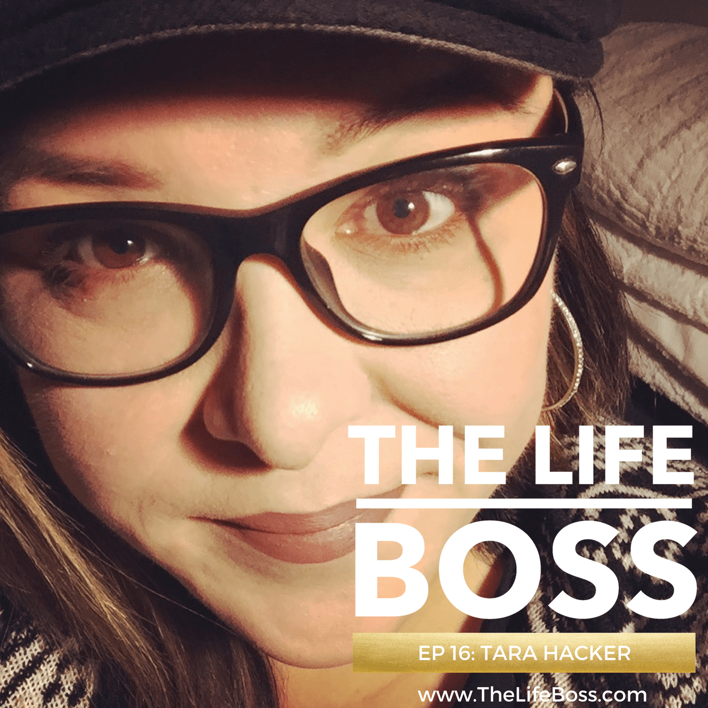 Tara Hacker on The Life Boss Show