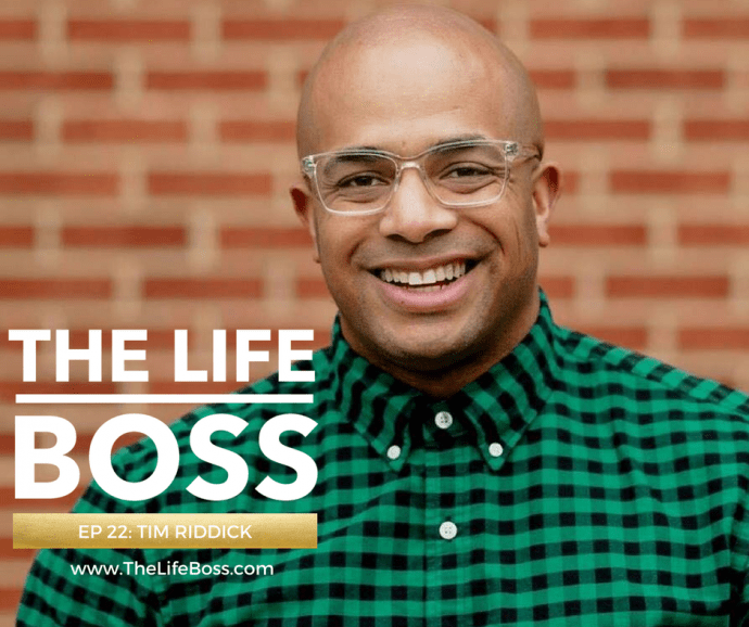 Tim Riddick, Wedding Photographer & Taco Connoisseur - Episode 22 of The Life Boss Show