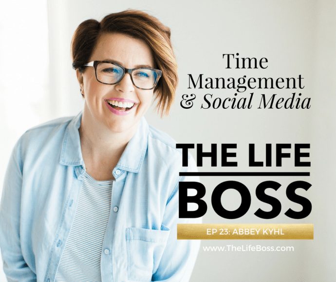 Time Management & Social Media with Abbey Kyhl
