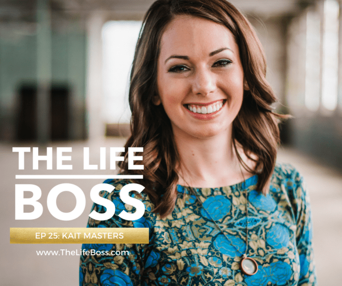 Creative Work & Chronic Illness with Kait Masters - The Life Boss Show Episode 25