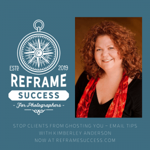 Kimberley Anderson - Reframe Success Show Guest discussing Email Follow Ups